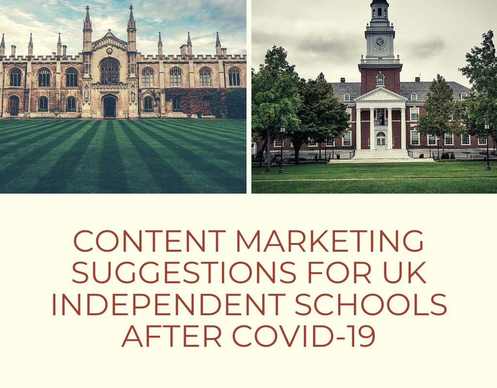 Content Marketing Suggestions for UK Independent Schools after COVID-19