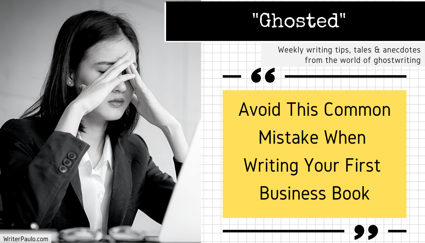 Avoid This Common Mistake When Writing Your First Business Book